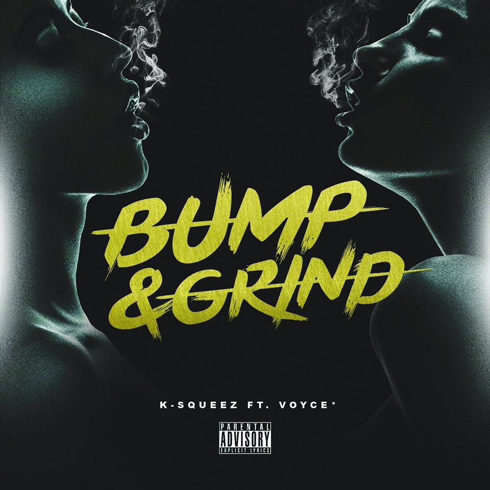 bump & grind cover ksqueez voyce