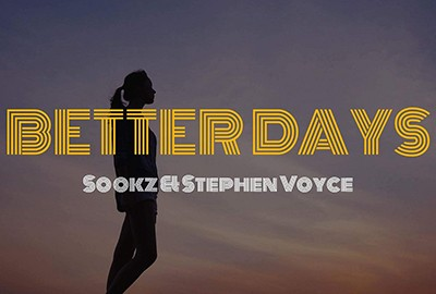 better days sookz stephen voyce vibes 2