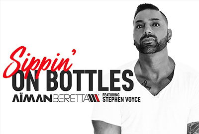 sippin on bottles aiman beretta stephen voyce 2